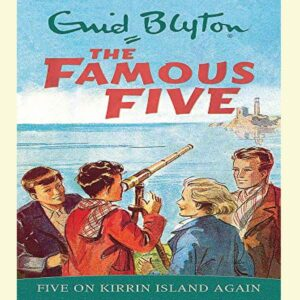 Five on Kirrin Island Again (The Famous Five 6) by Enid Blyt