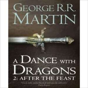 A dance with dragon 2:After the feast