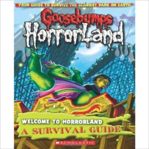 Welcome to Horrorland a Survival Guide