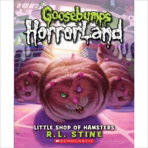 Little Shop of Hamsters by R.L. Stine