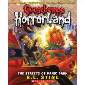 The Streets of Panic Park by R.L. Stine