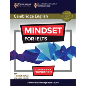 Cambridge Mindset for IELTS Foundation
