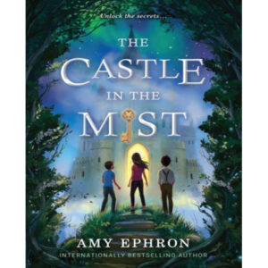 The Castle in the Mist Ephron Amy