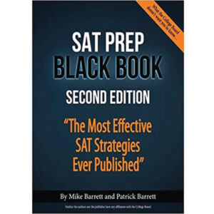 SAT Prep Black Book: The Most Effective