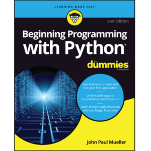Beginning Programming with Python 2nd Edition by John Paul Mueller Dummies 10/15 Size