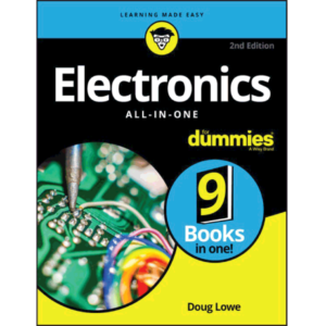 Electronics All-in-One For Dummies Doug Lowe10/15 Size