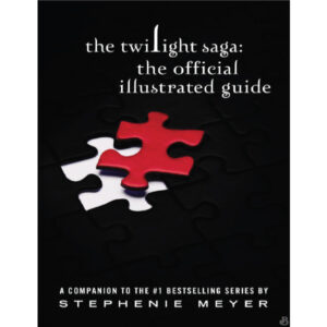 The Twilight Saga The Official Illustrated Guide Meyer Stephenie