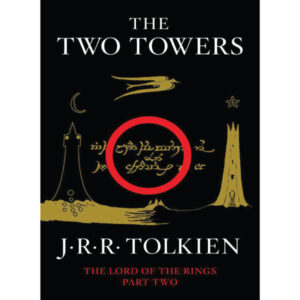 The Two Towers (The Lord of the Rings, Part Two) Tolkien J.R.R.